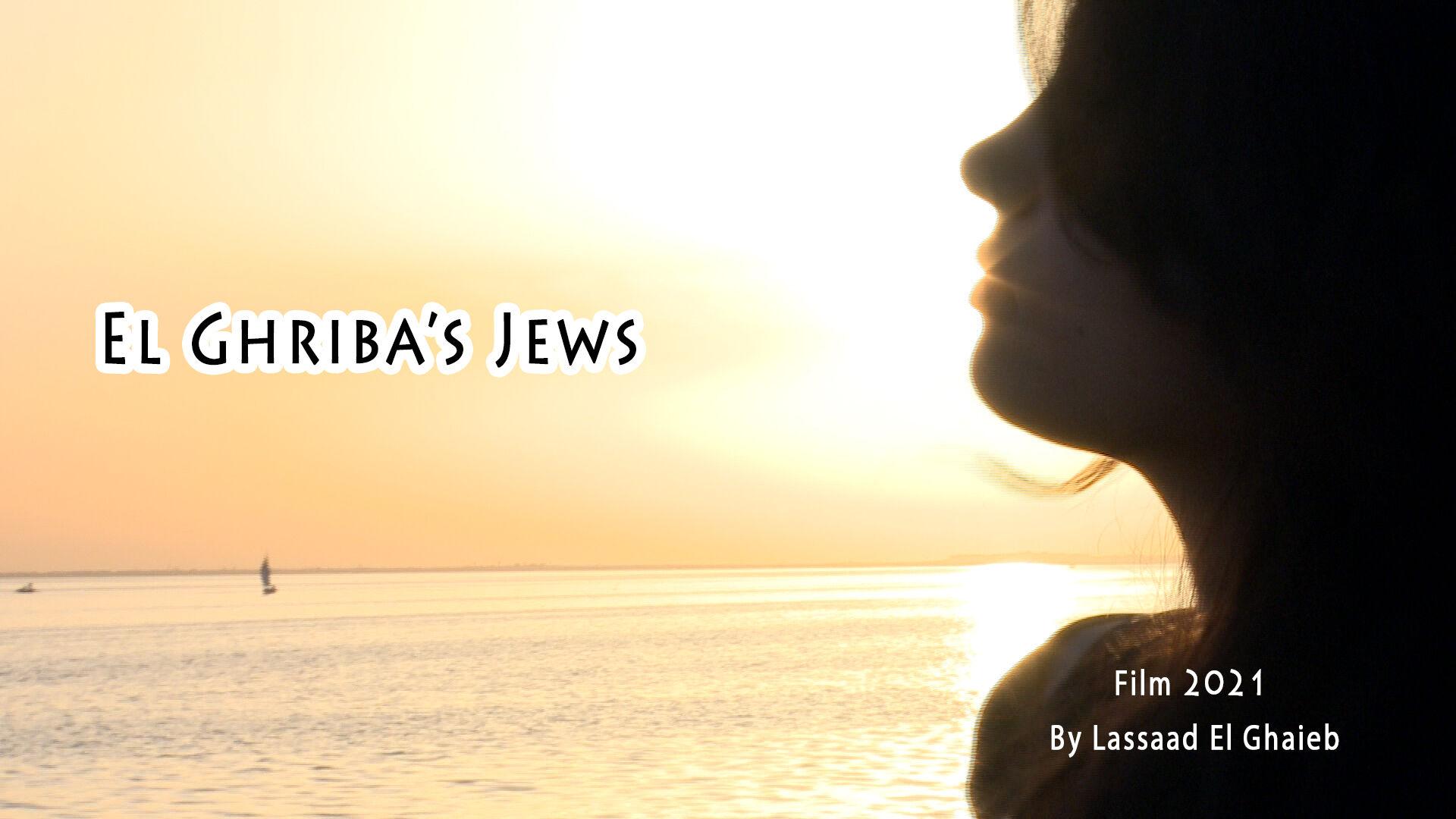 EL GHRIBA'S JEWS
