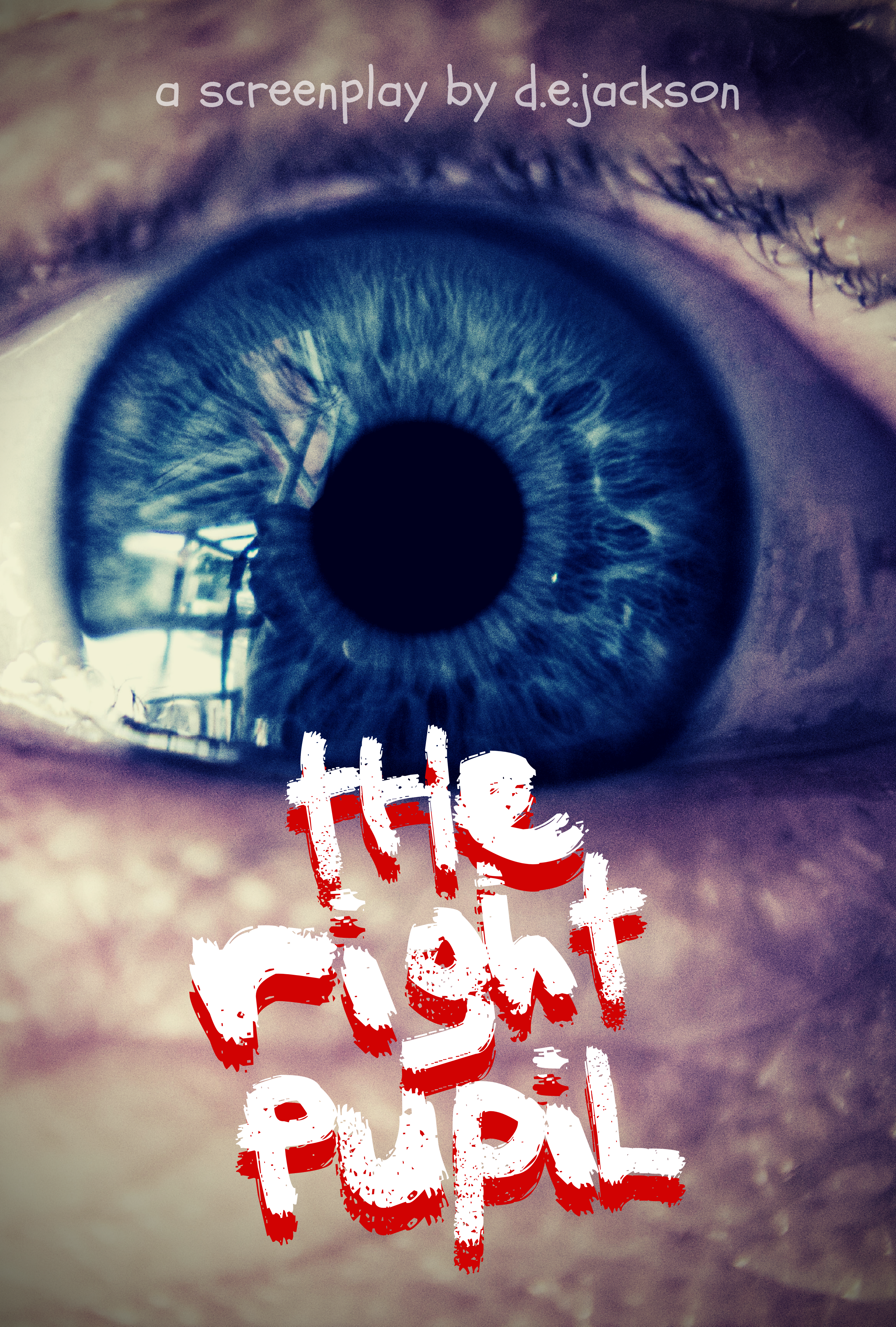 THE RIGHT PUPIL