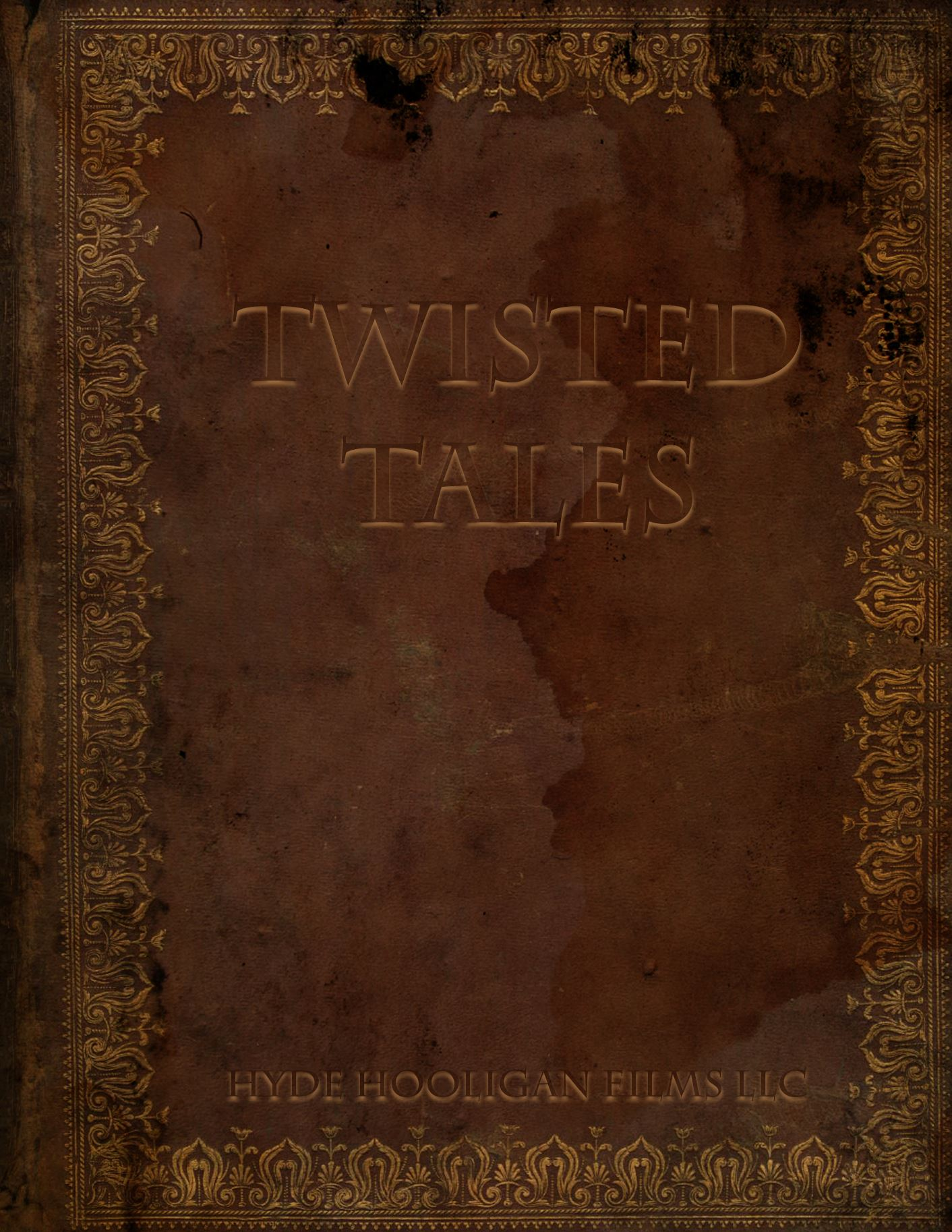 HHF PRESENTS: TWISTED TALES