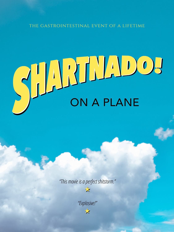 SHARTNADO: ON A PLANE