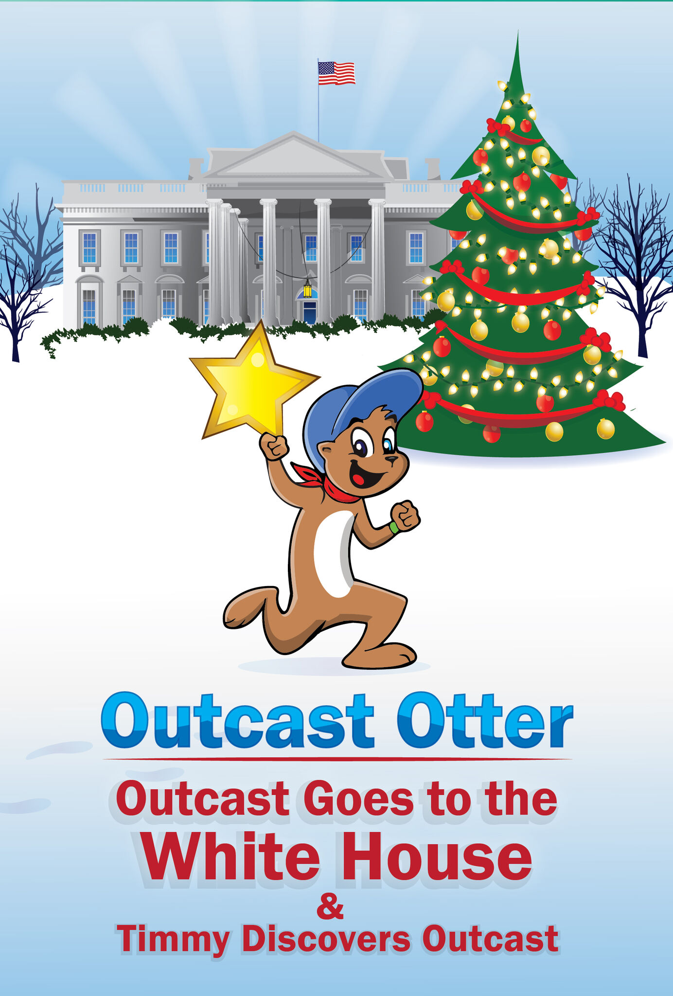 OUTCAST GOES TO THE WHITE HOUSE - CHILDREN'S BOOK