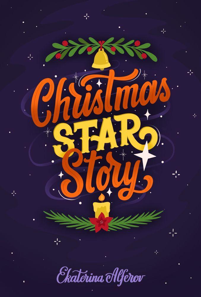 CHRISTMAS STAR STORY
