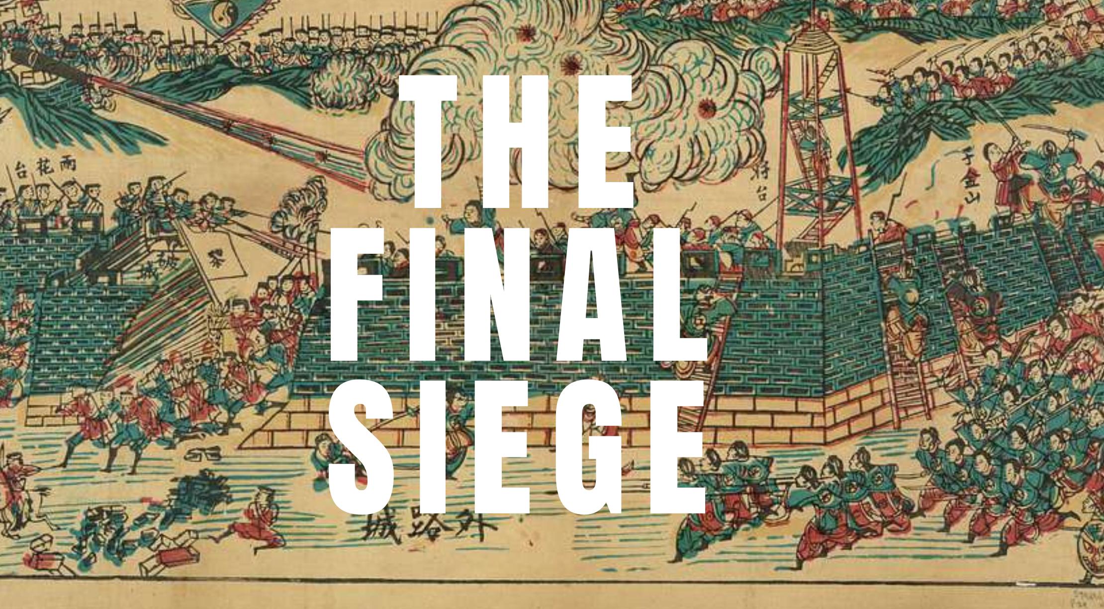 THE FINAL SIEGE