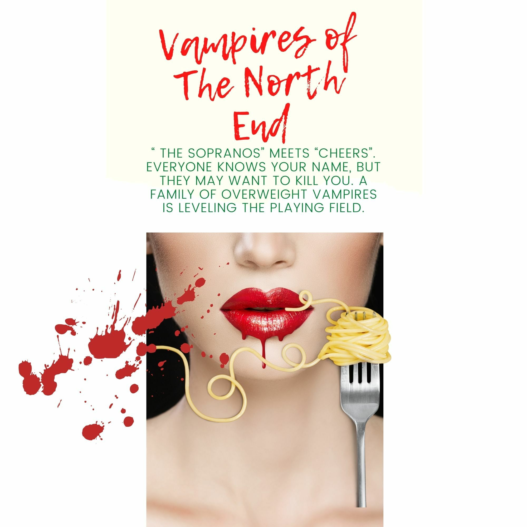 VAMPIRES OF THE NORTH END TV PILOT
