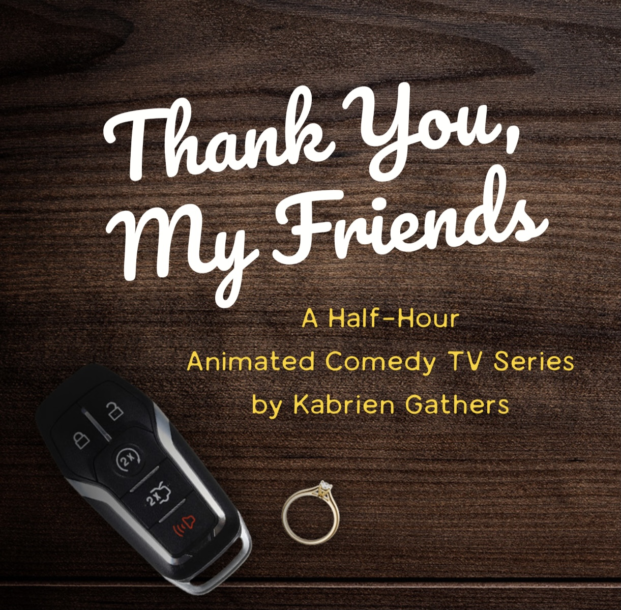 THANK YOU, MY FRIENDS - THE GOLDEN GIRL