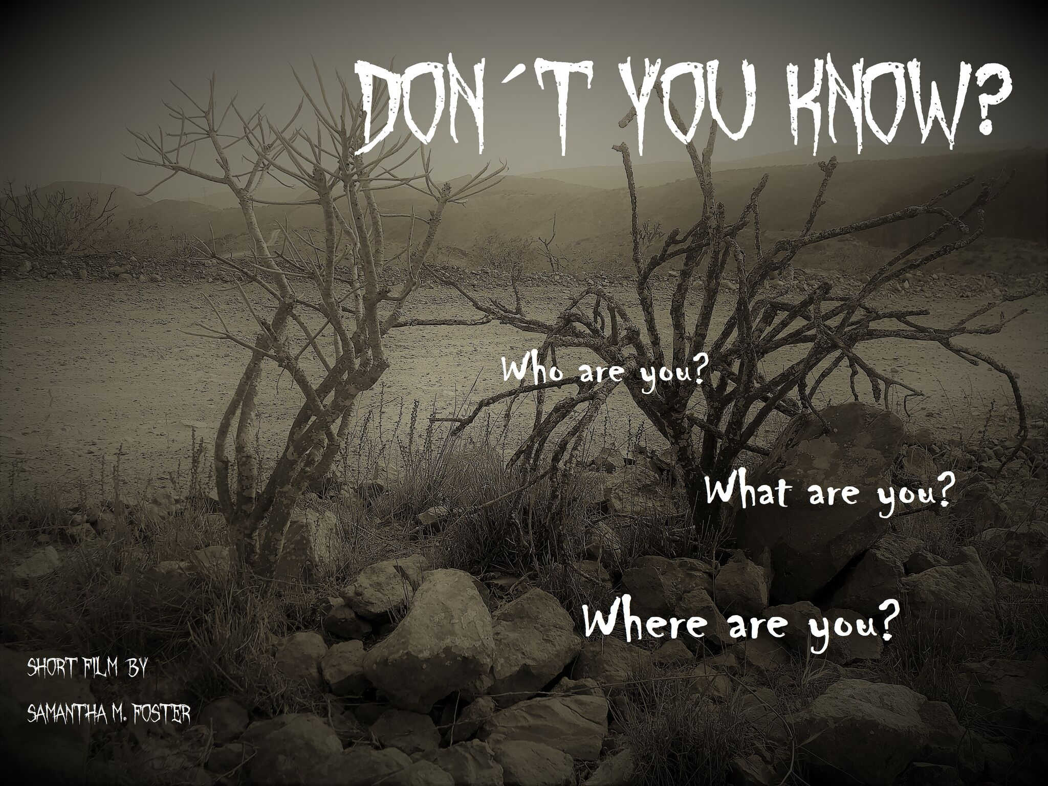 DON´T YOU KNOW?